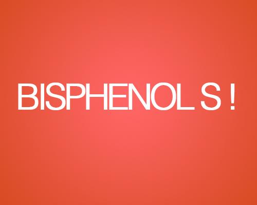 Le bisphénol S utilisé comme substitut du bisphénol A serait plus dangereux ?